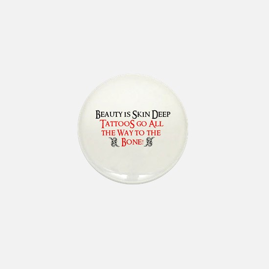 All the way to the bone Mini Button