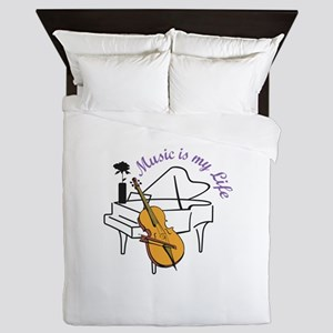 MUSIC IS MY LIFE Queen Duvet