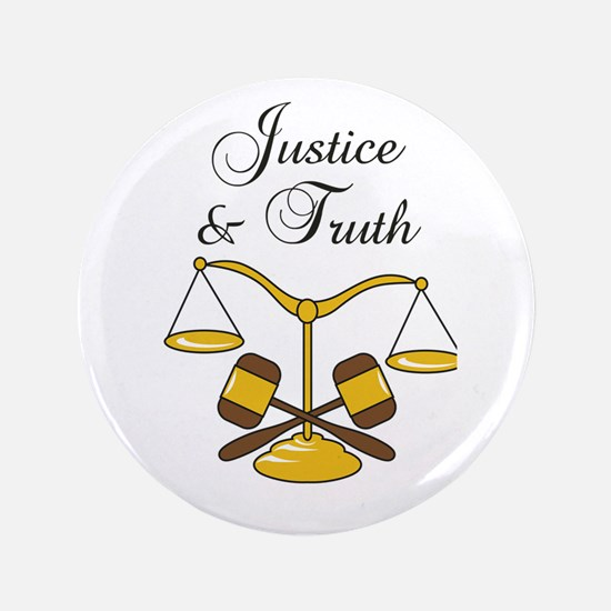 """SCALES JUSTICE AND TRUTH 3.5"""" Button"""