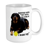 Rottie Says My Ball Large Mug