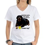 Rottie Says My Ball Women's V-Neck T-Shirt