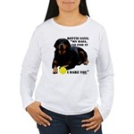 Rottie Says My Ball Women's Long Sleeve T-Shirt