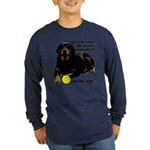 Rottie Says My Ball Long Sleeve Dark T-Shirt