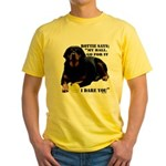 Rottie Says My Ball Yellow T-Shirt