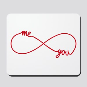 You and me together forever Mousepad
