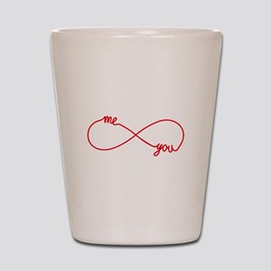 You and me together forever Shot Glass