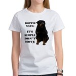 Rottie Says Don't Move Women's T-Shirt