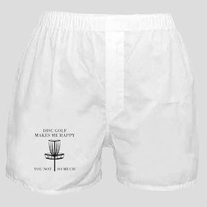 Disc Golf Makes Me Happy Boxer Shorts