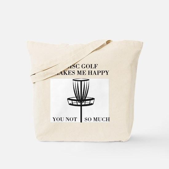 Disc Golf Makes Me Happy Tote Bag