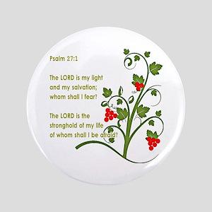 "Psalm 27:1 3.5"" Button"