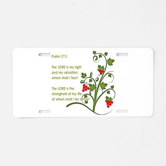 Psalm 27:1 Aluminum License Plate