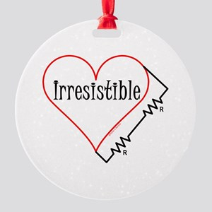 Irresistible Round Ornament
