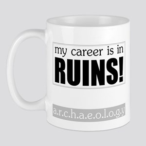 My Career is in Ruins! Mug