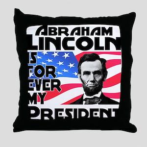Lincoln 4ever Throw Pillow