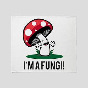 I'm A Fungi! Throw Blanket
