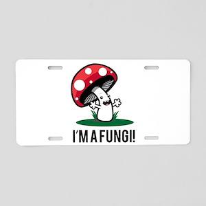 I'm A Fungi! Aluminum License Plate