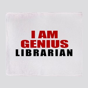 I Am Genius Librarian Throw Blanket