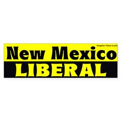 New Mexico Liberal Bumper Bumper Sticker