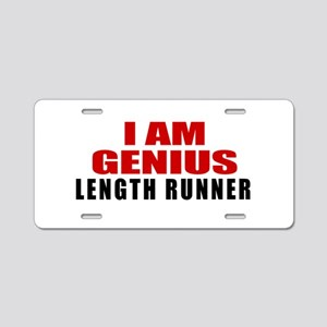 I Am Genius Length runner Aluminum License Plate