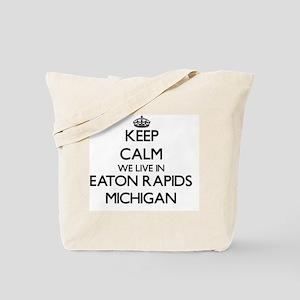 Keep calm we live in Eaton Rapids Michiga Tote Bag