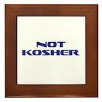 Not Kosher Framed Tile