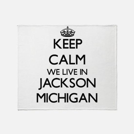 Keep calm we live in Jackson Michiga Throw Blanket
