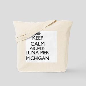 Keep calm we live in Luna Pier Michigan Tote Bag