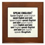Speak English Speak English Framed Tile