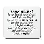 Speak English Speak English Mousepad