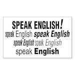 Speak English Speak English Rectangle Sticker