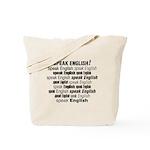Speak English Speak English Tote Bag