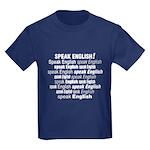 Speak English Speak English Kids Dark T-Shirt