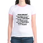 Speak English Speak English Jr. Ringer T-Shirt