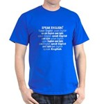 Speak English Speak English Dark T-Shirt