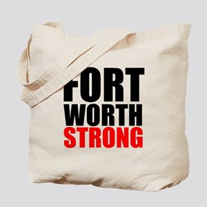 Fort Worth Strong Tote Bag