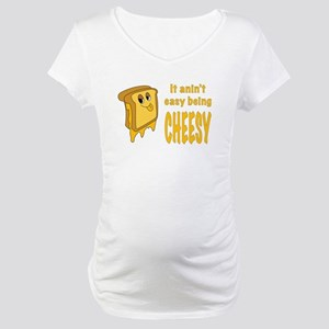 Being Cheesy Maternity T-Shirt