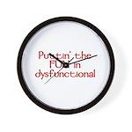 Puttin' the FUN in dysfunctional Wall Clock
