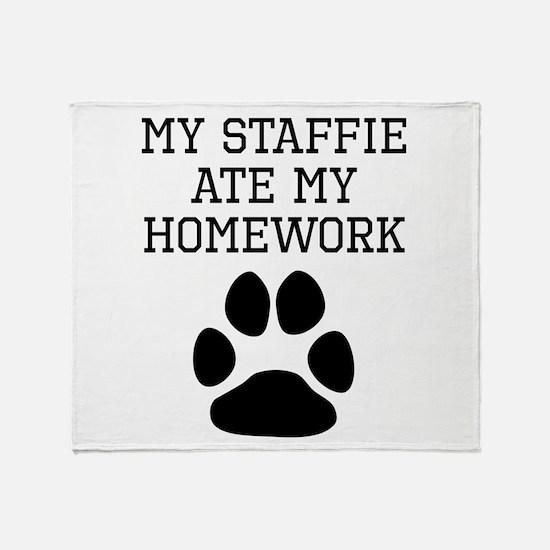 My Staffie Ate My Homework Throw Blanket