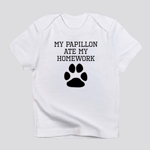 My Papillon Ate My Homework Infant T-Shirt