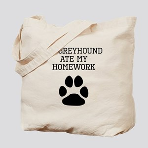 My Greyhound Ate My Homework Tote Bag