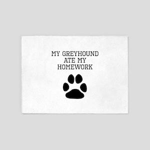 My Greyhound Ate My Homework 5'x7'Area Rug