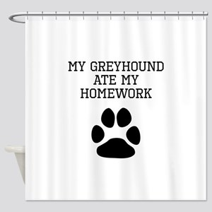 My Greyhound Ate My Homework Shower Curtain