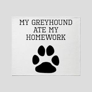 My Greyhound Ate My Homework Throw Blanket