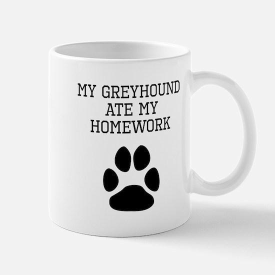 My Greyhound Ate My Homework Mugs