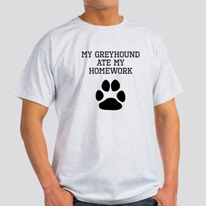 My Greyhound Ate My Homework T-Shirt