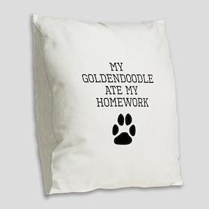 My Goldendoodle Ate My Homework Burlap Throw Pillo