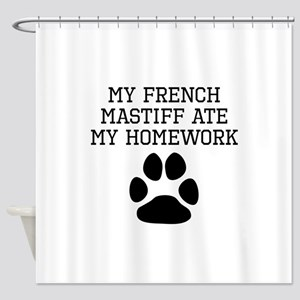 My French Mastiff Ate My Homework Shower Curtain