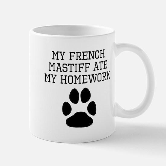 My French Mastiff Ate My Homework Mugs