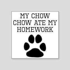 My Chow Chow Ate My Homework Sticker