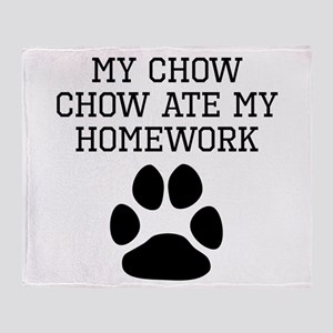 My Chow Chow Ate My Homework Throw Blanket
